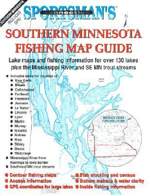 Southern Minnesota Fishing Map Guide: Lake Maps and Fishing Information for Over 130 Lakes Plus the Mississippi River and SE MN Trout Streams 9781885010360