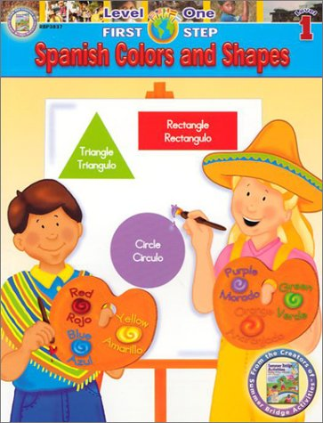 Spanish Colors and Shapes Level 1 9781887923835