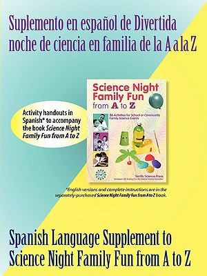 Spanish Supplement to Science Night Family Fun from A to Z 9781883822491