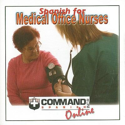 Spanish for Medical Office Nurses 9781888467727