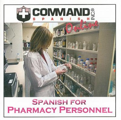 Spanish for Pharmacy Personnel 9781888467765