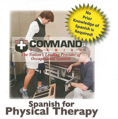 Spanish for Physical Therapy 9781888467840