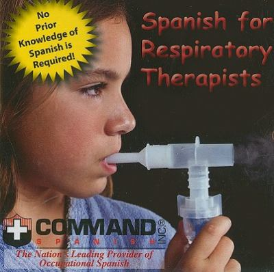 Spanish for Respiratory Therapists 9781888467833