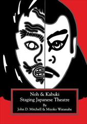 Staging Japanese Theatre: Noh and Kabuki. 7662118