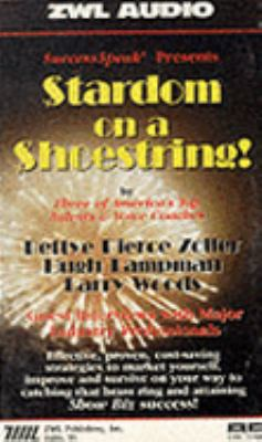 Stardom on a Shoestring 9781884643156