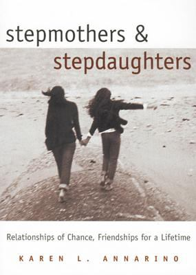 Stepmothers and Stepdaughters 9781885171467