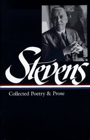 Stevens: Collected Poetry and Prose 9781883011451