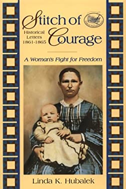 Stitch of Courage: A Woman's Fight for Freedom 9781886652088