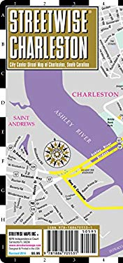 Streetwise Charleston Map - Laminated City Street Map of Charleston, South Carolina: Folding Pocket Size Travel Map 9781886705531