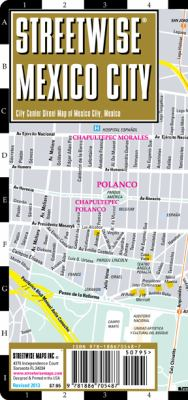 Streetwise Mexico City Map - Laminated City Street Map of Mexico City, MX: Folding Pocket Size Travel Map 9781886705487