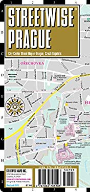 Streetwise Prague Map - Laminated Center City Street Map of Prague, Czech Republic: Folding Pocket Size Travel Map 9781886705203