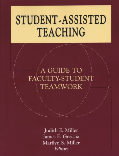 Student-Assisted Teaching: A Guide to Faculty-Student Teamwork