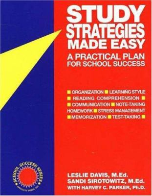 Study Strategies Made Easy: A Practical Plan for School Success 9781886941038