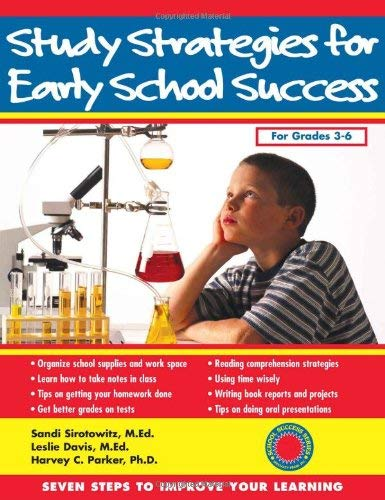 Study Strategies for Early School Success: Seven Steps to Improve Your Learning 9781886941557