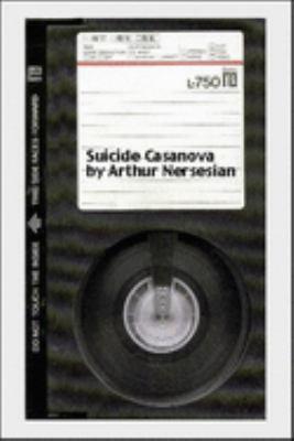 Suicide Casanova: A Psychosexual Thriller 9781888451306