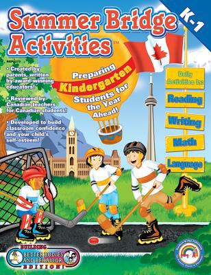 Summer Bridge Activities Canada Style! Kindergarten to First Grade
