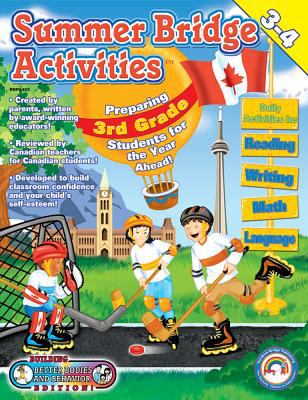 Summer Bridge Activities Canada Style! Third to Fourth Grade 9781887923408