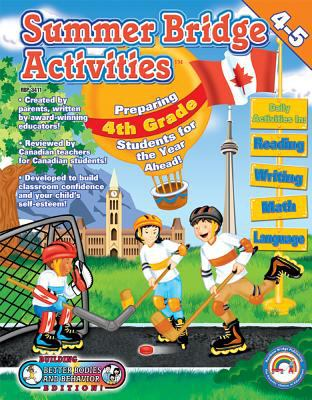Summer Bridge Activities Canadian Style! Fourth to Fifth Grade 9781887923415