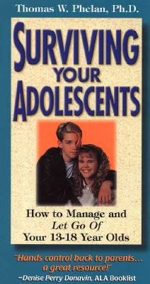Surviving Your Adolescents 9781889140100