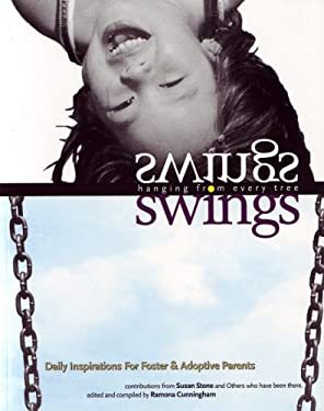Swings Hanging from Every Tree: Daily Inspiration & Reflections for Foster/Adoptive Parents 9781885473356