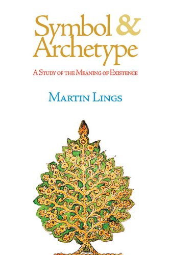 Symbol & Archetype: A Study of the Meaning of Existence 9781887752794