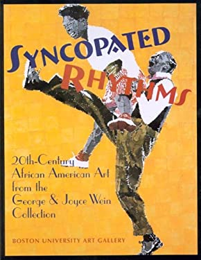Syncopated Rhythms: 20th-Century African American Art from the George and Joyce Wein Collection 9781881450238