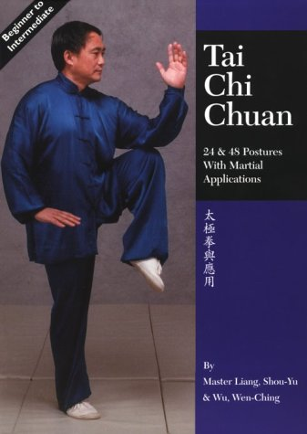 Tai Chi Chuan: 24 & 48 Postures with Martial Applications 9781886969339