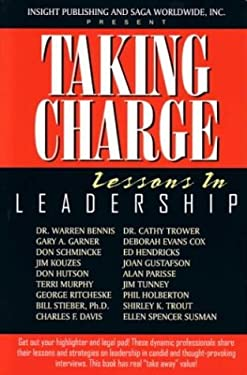 Taking Charge Lessons in Leadership 9781885640130