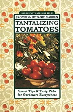 Tantalizing Tomatoes 9781889538006