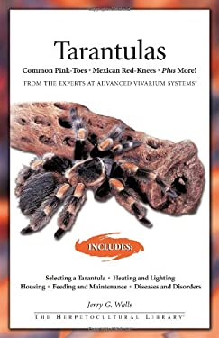 Tarantulas: Common Pink-Toes, Mexican Red-Knees, Plus More! 9781882770854