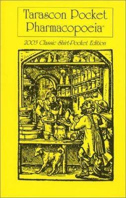 Tarascon Pocket Pharmacopoeia: 2003 Classic Shirt-Pocket Edition