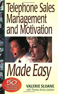 Telephone Sales Management and Motivation Made Easy: With 50 Sales Contests You Can Run... 9781881081043