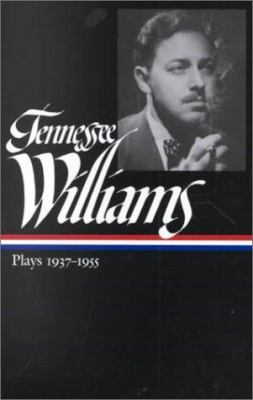 Tennessee Williams: Plays 1937-1955 9781883011864