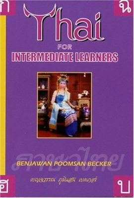 Thai for Intermediate Learners 9781887521017