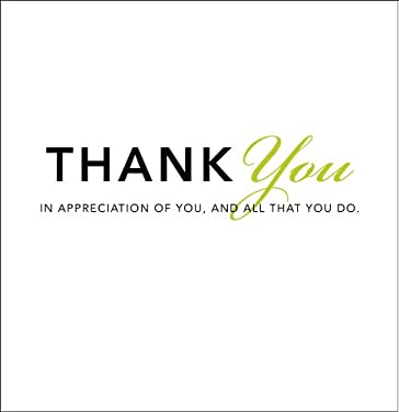 Thank You: In Appreciation of You, and All That You Do 9781888387377