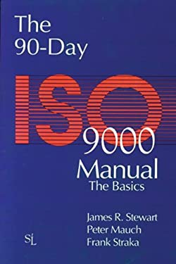 The 90-Day ISO 9000 Manual 9781884015113