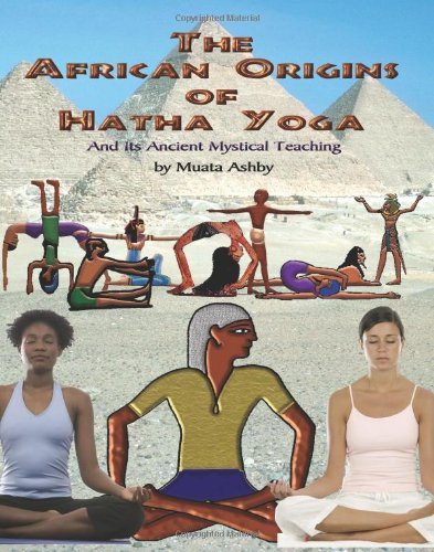 The African Origins of Hatha Yoga 9781884564604