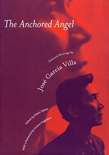 The Anchored Angel: Selected Writings by Jose Garcia Villa 9781885030283