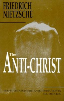 The Anti-Christ 9781884365201