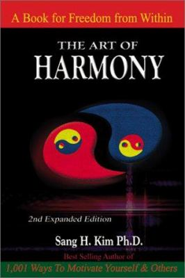 The Art of Harmony: A Guide to Happiness 9781880336601