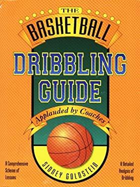 The Basketball Dribbling Guide 9781884357329
