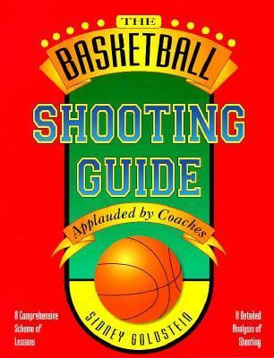 The Basketball Shooting Guide (Nitty-Gritty Basketball) 9781884357145