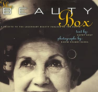 The Beauty Box: A Tribute to the Legendary Beauty Parlors of the South 9781881548881