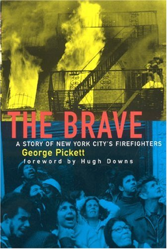 The Brave: A Story of New York City's Firefighters 9781883283377
