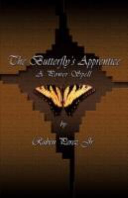 The Butterfly's Apprentice 9781882918089