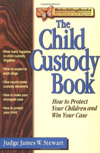 The Child Custody Book 9781886230279
