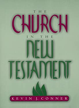 The Church in the New Testament 9781886849150