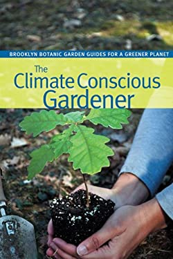 The Climate Conscious Gardener 9781889538495