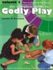 Godly Play Volume 1: How to Lead Godly Play Lessons 9781889108957
