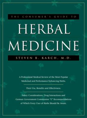 The Consumers Guide to Herbal Medicine 9781889462066